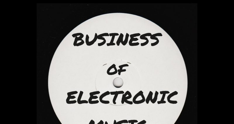 https://generator.org.uk/wp-content/uploads/2014/09/business-of-electronic-music2-800x427.jpg