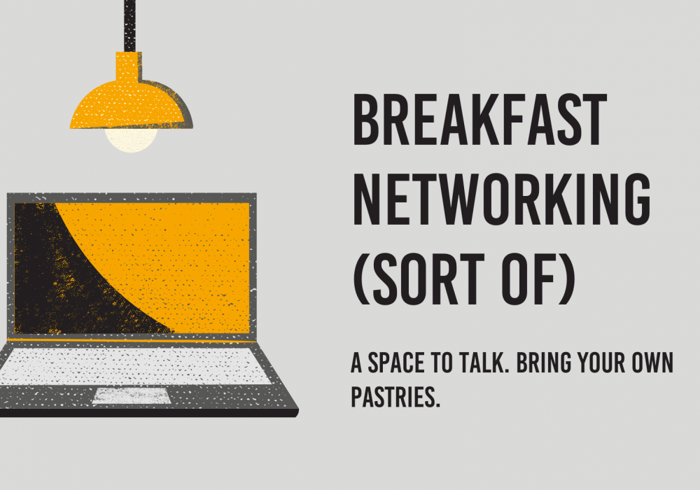 Breakfast Networking (Sort Of)